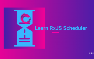 RxJS Scheduler
